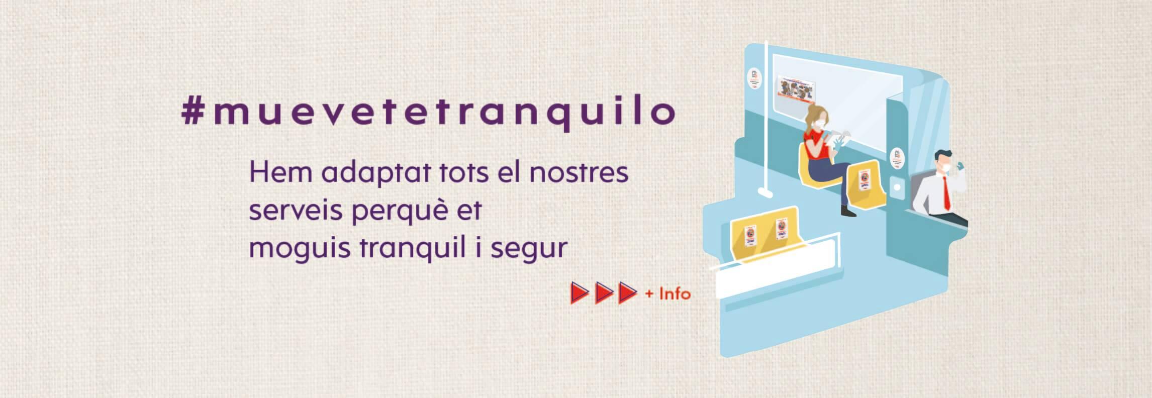 #muevetetranquilo - Hem adaptat els nostres serveis perquè et moguis tranquil i segur
